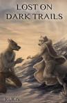 Lost on Dark Trails - Rukis